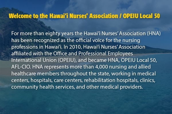 Welcome to the Hawai'i Nurses' Association / OPEIU Local 50